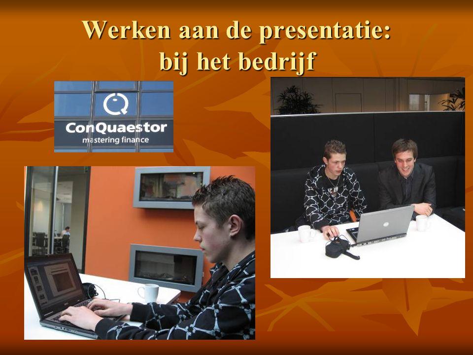 Werken aan de presentatie: bij het bedrijf
