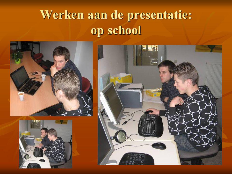 Werken aan de presentatie: op school