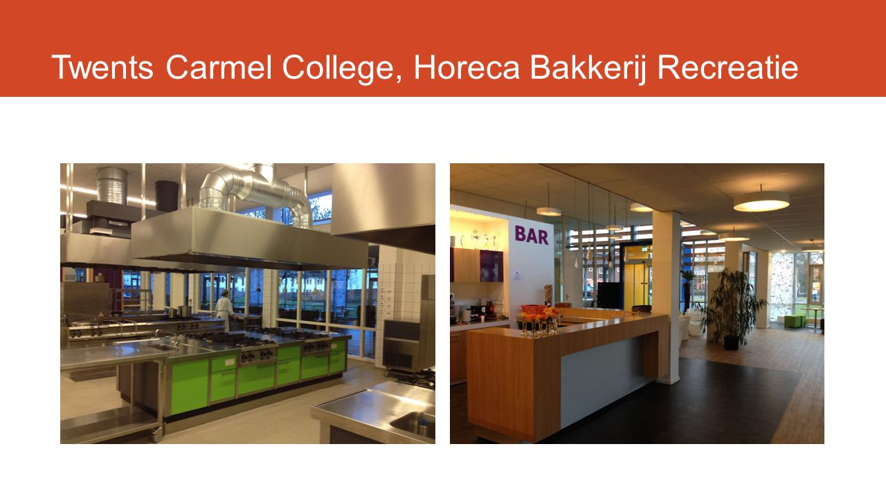 Twents Carmel College, Horeca Bakkerij Recreatie