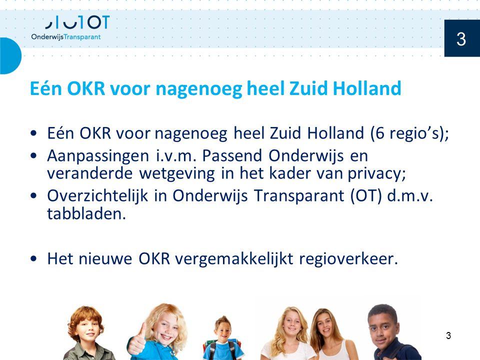 Eén OKR voor nagenoeg heel Zuid Holland (6 regio's); Aanpassingen i.v.m.