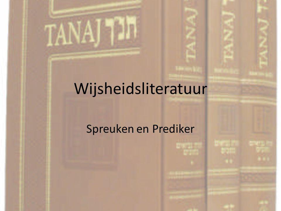 Wijsheidsliteratuur Spreuken en Prediker