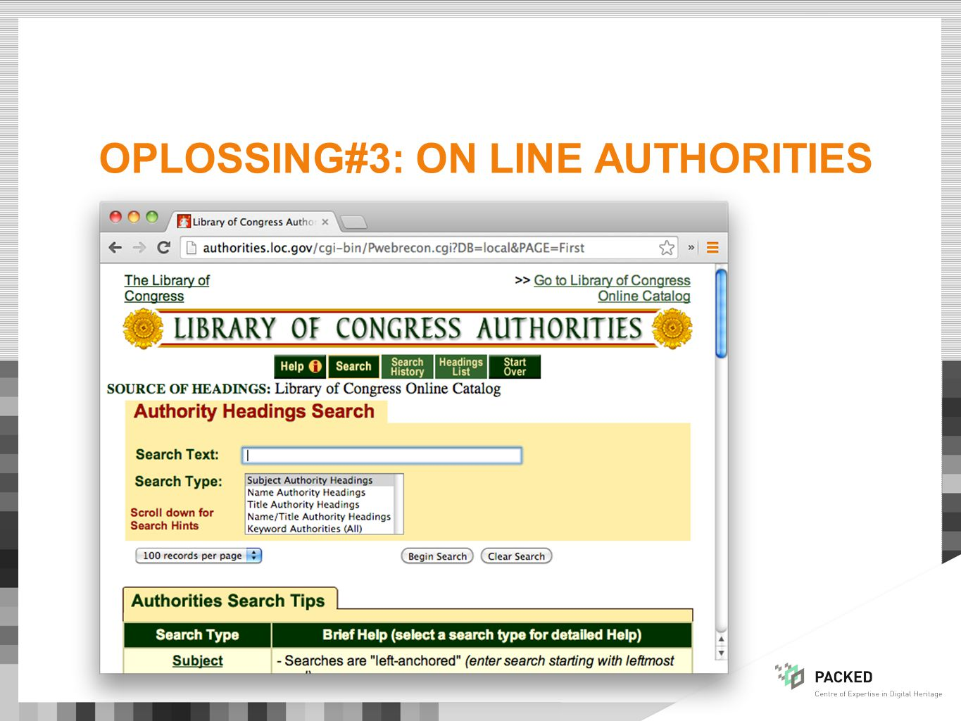 OPLOSSING#3: ON LINE AUTHORITIES