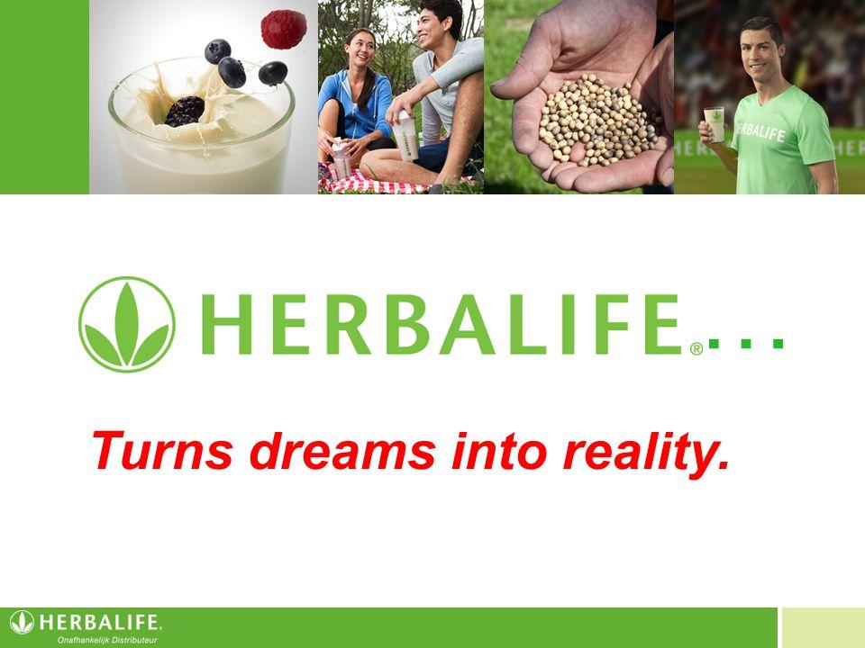 Voeding voor een beter leven Turns dreams into reality. …