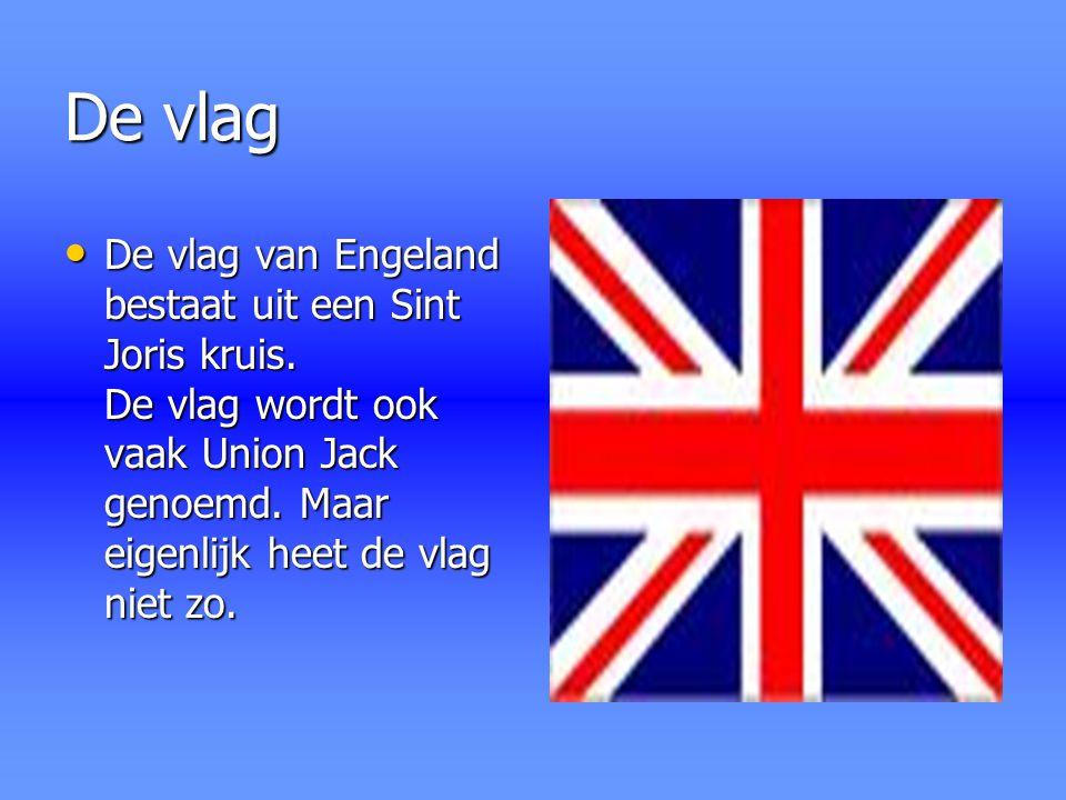 De vlag De vlag van Engeland bestaat uit een Sint Joris kruis. De vlag wordt ook vaak Union Jack genoemd. Maar eigenlijk heet de vlag niet zo. De vlag