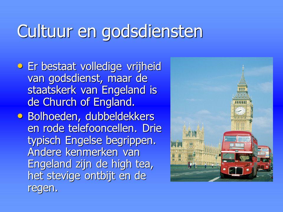 Cultuur en godsdiensten Er bestaat volledige vrijheid van godsdienst, maar de staatskerk van Engeland is de Church of England. Er bestaat volledige vr