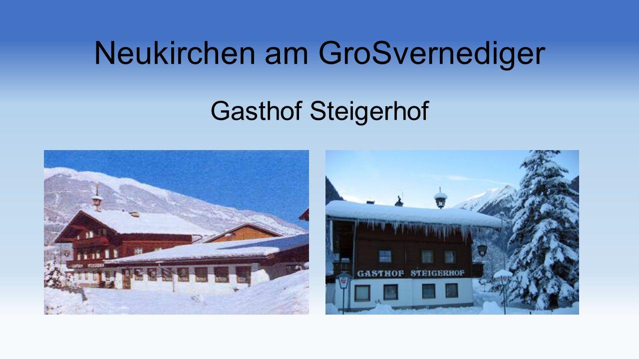 Neukirchen am GroSvernediger Gasthof Steigerhof