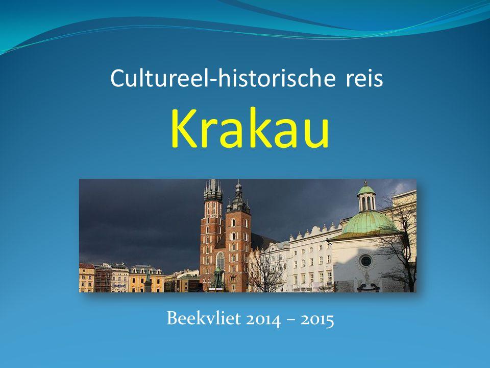 Cultureel-historische reis Krakau Beekvliet 2014 – 2015