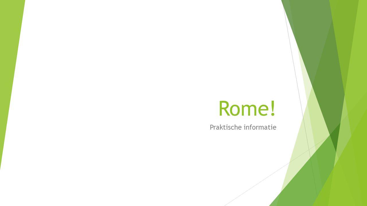 Rome! Praktische informatie