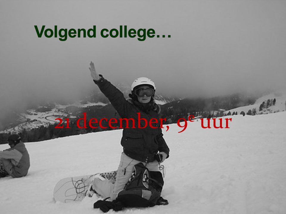 21 december, 9 e uur