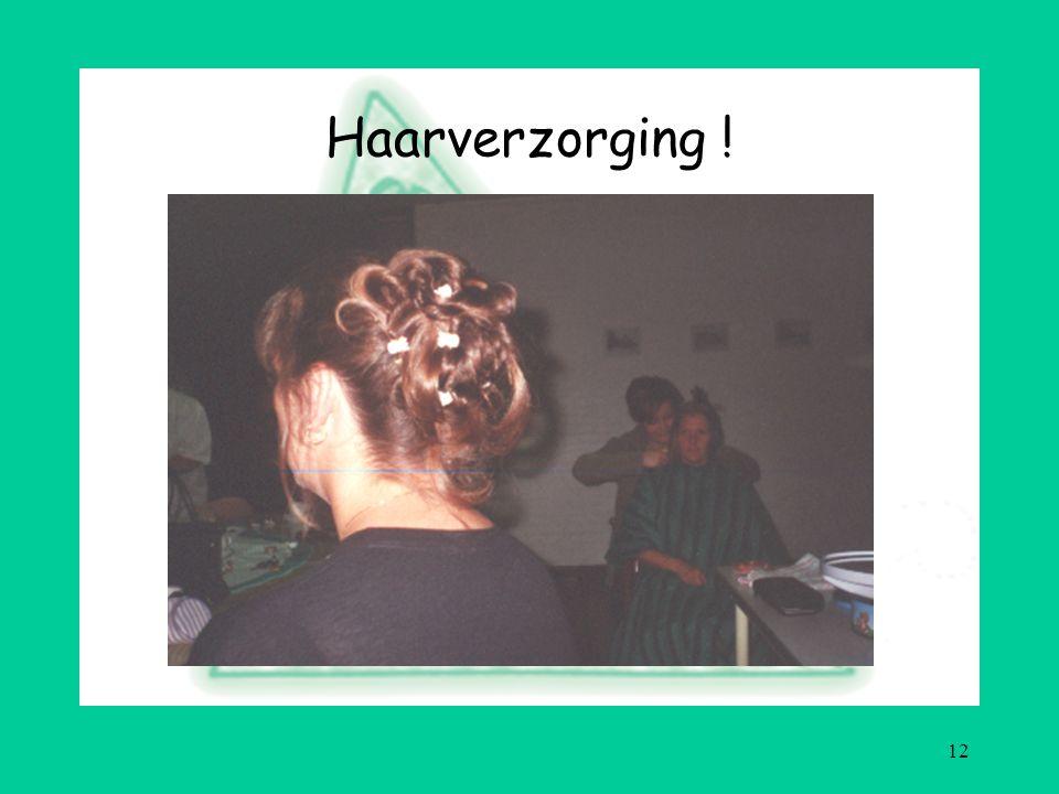 12 Haarverzorging !
