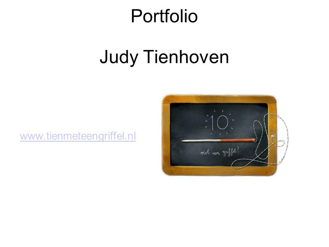 Portfolio Judy Tienhoven www.tienmeteengriffel.nl