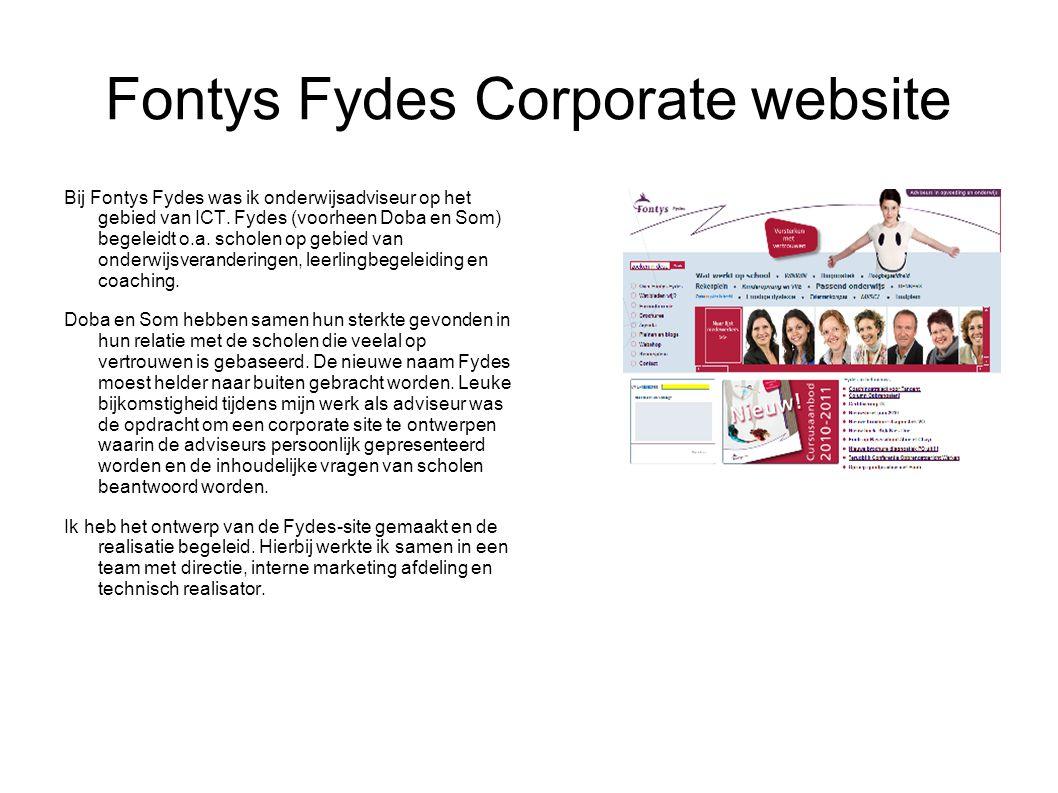 Fontys Fydes Corporate website Bij Fontys Fydes was ik onderwijsadviseur op het gebied van ICT.