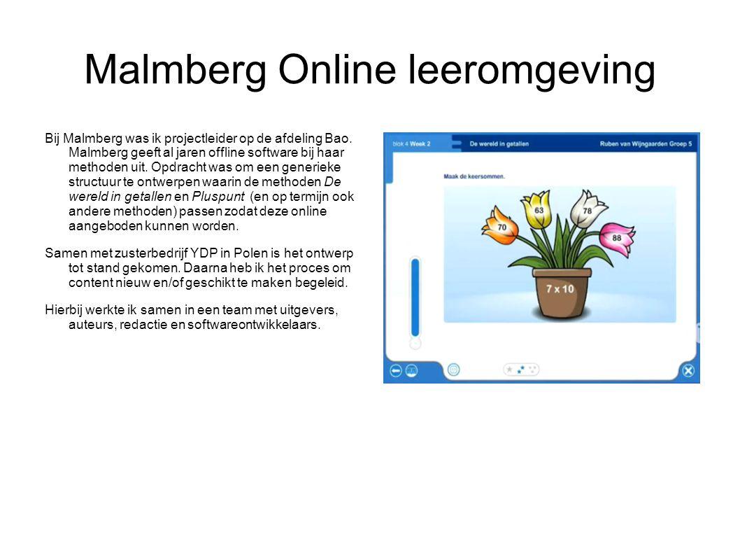 Malmberg Online leeromgeving Bij Malmberg was ik projectleider op de afdeling Bao.