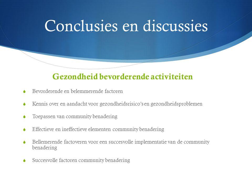 Conclusies en discussies gezondheidsbeleid  Aanbevelingen pilot 2009  Verandering gezondheidsbeleid Traverse en bijdrage management en medewerkers