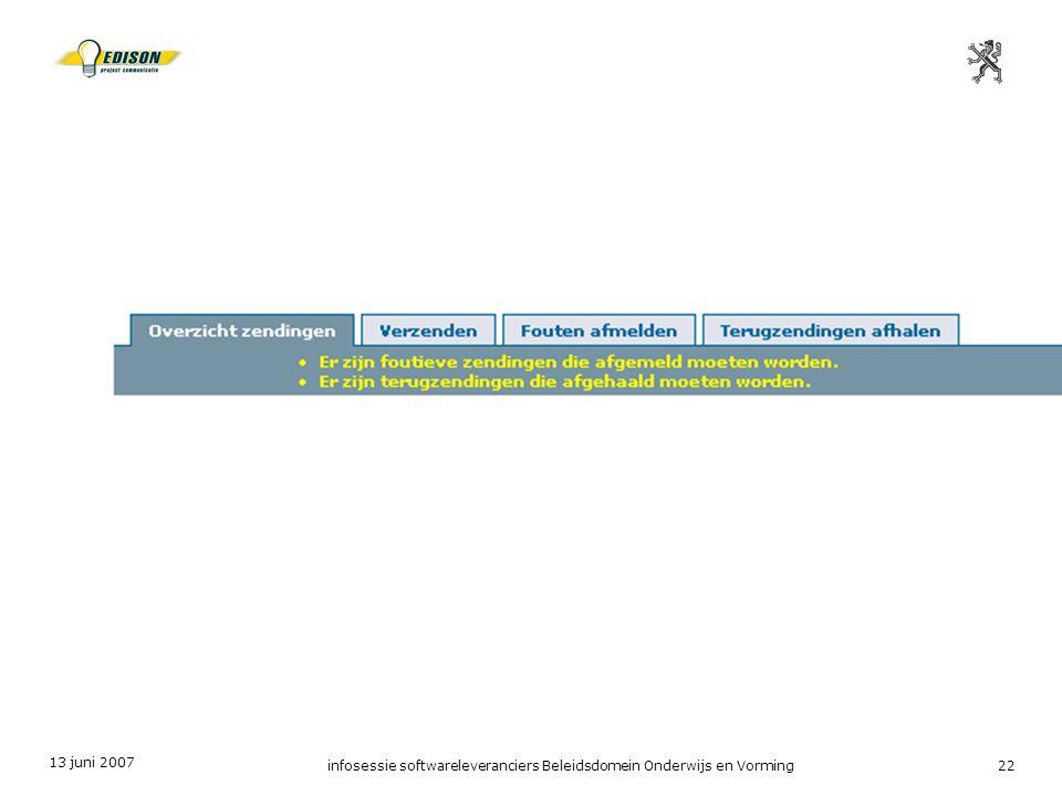 13 juni 2007 infosessie softwareleveranciers Beleidsdomein Onderwijs en Vorming22