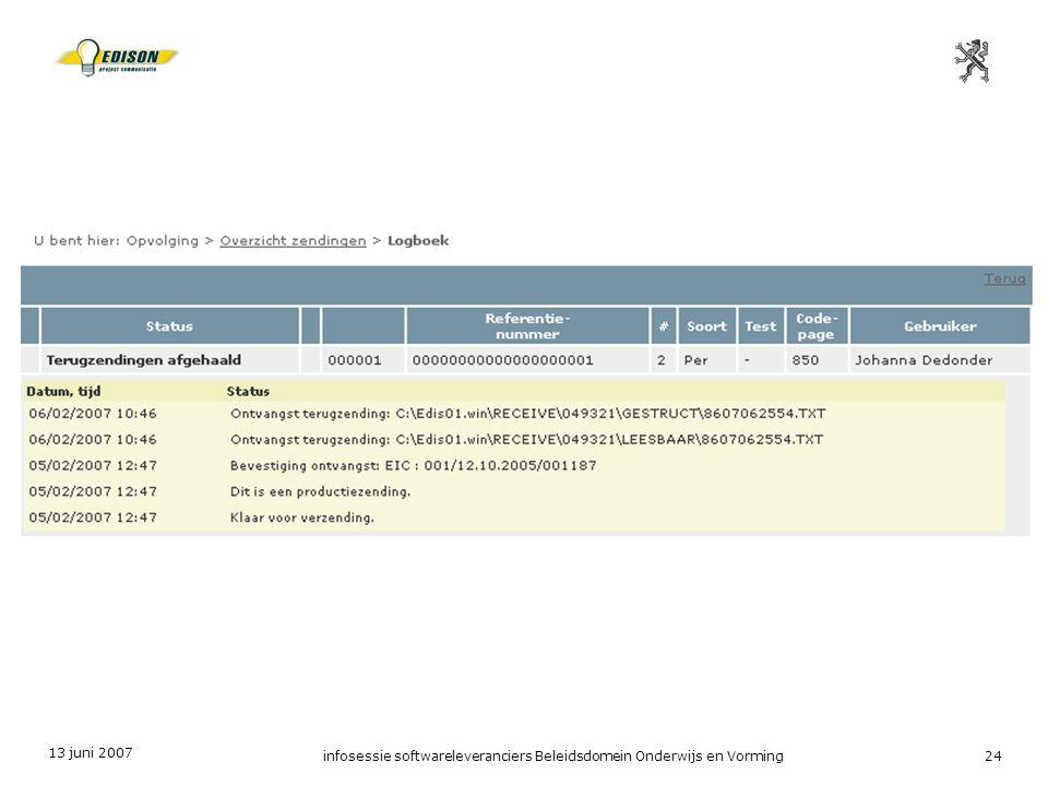 13 juni 2007 infosessie softwareleveranciers Beleidsdomein Onderwijs en Vorming24