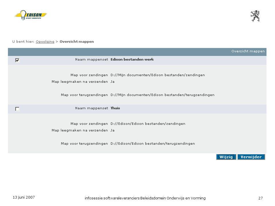13 juni 2007 infosessie softwareleveranciers Beleidsdomein Onderwijs en Vorming27