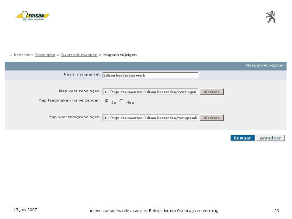 13 juni 2007 infosessie softwareleveranciers Beleidsdomein Onderwijs en Vorming29