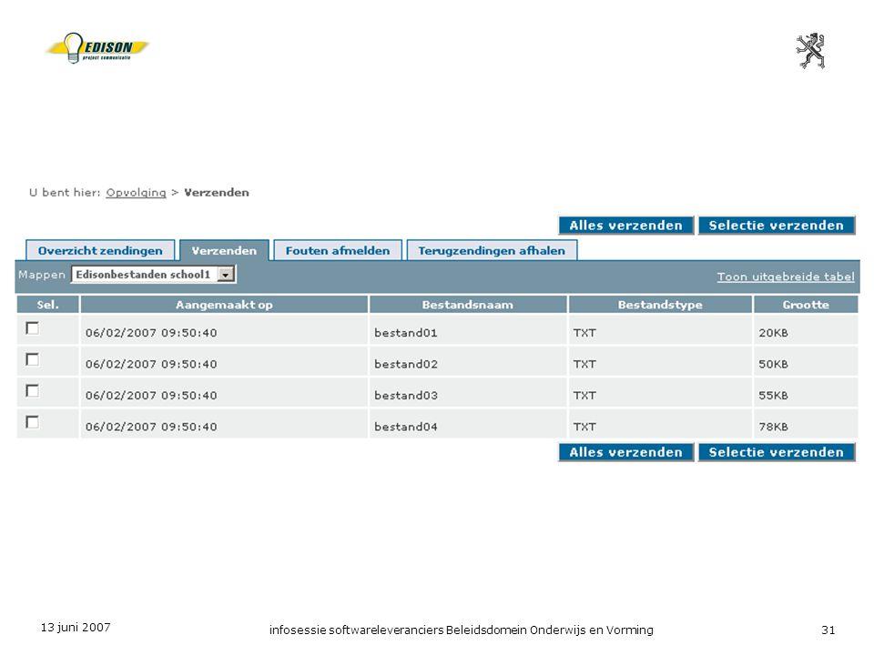 13 juni 2007 infosessie softwareleveranciers Beleidsdomein Onderwijs en Vorming31