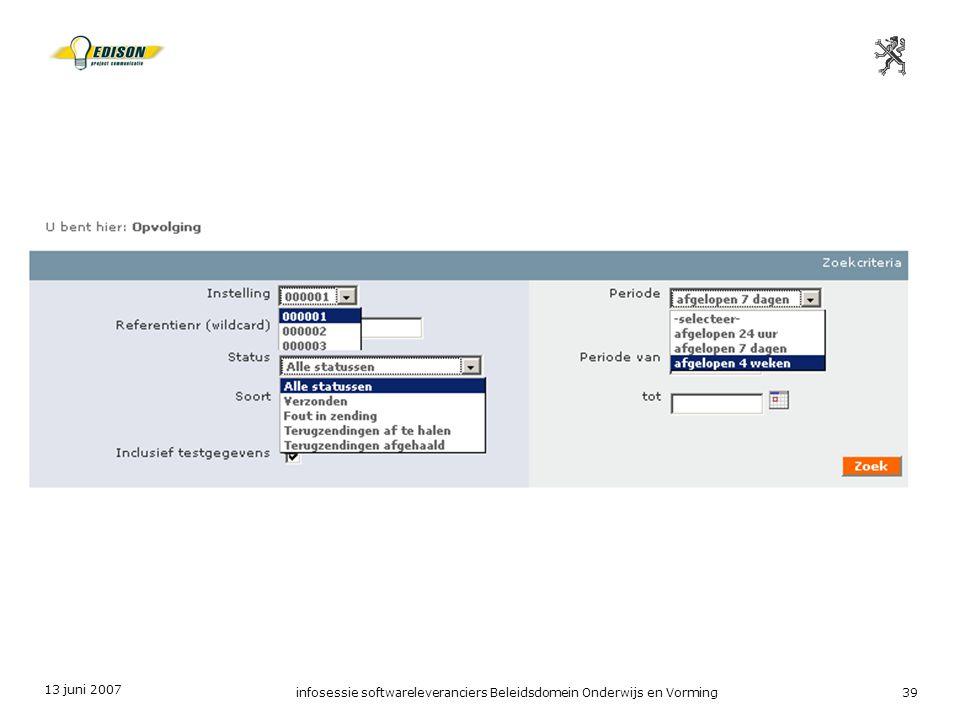 13 juni 2007 infosessie softwareleveranciers Beleidsdomein Onderwijs en Vorming39