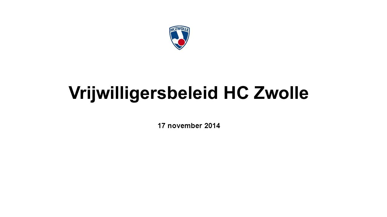 Vrijwilligersbeleid HC Zwolle 17 november 2014