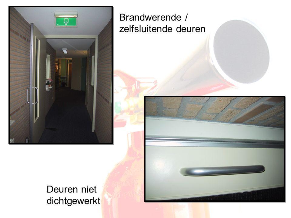 Brandwerende / zelfsluitende deuren Deuren niet dichtgewerkt