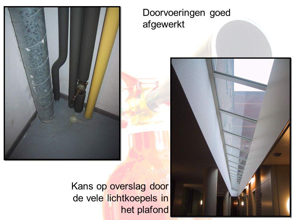 Doorvoeringen goed afgewerkt Kans op overslag door de vele lichtkoepels in het plafond