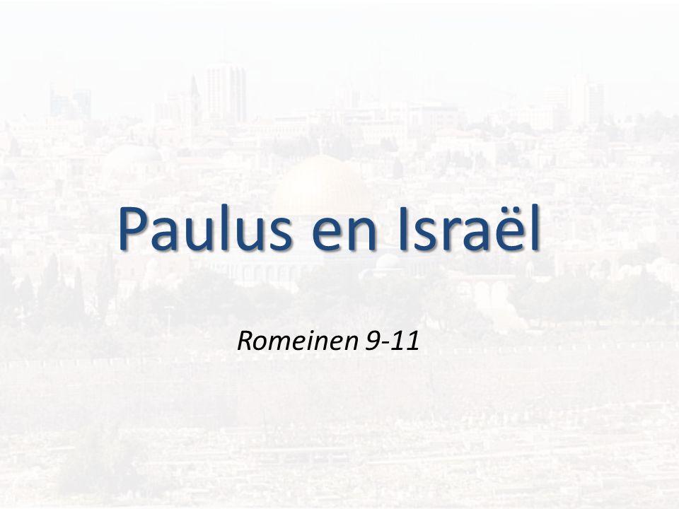 Paulus en Israël Romeinen 9-11