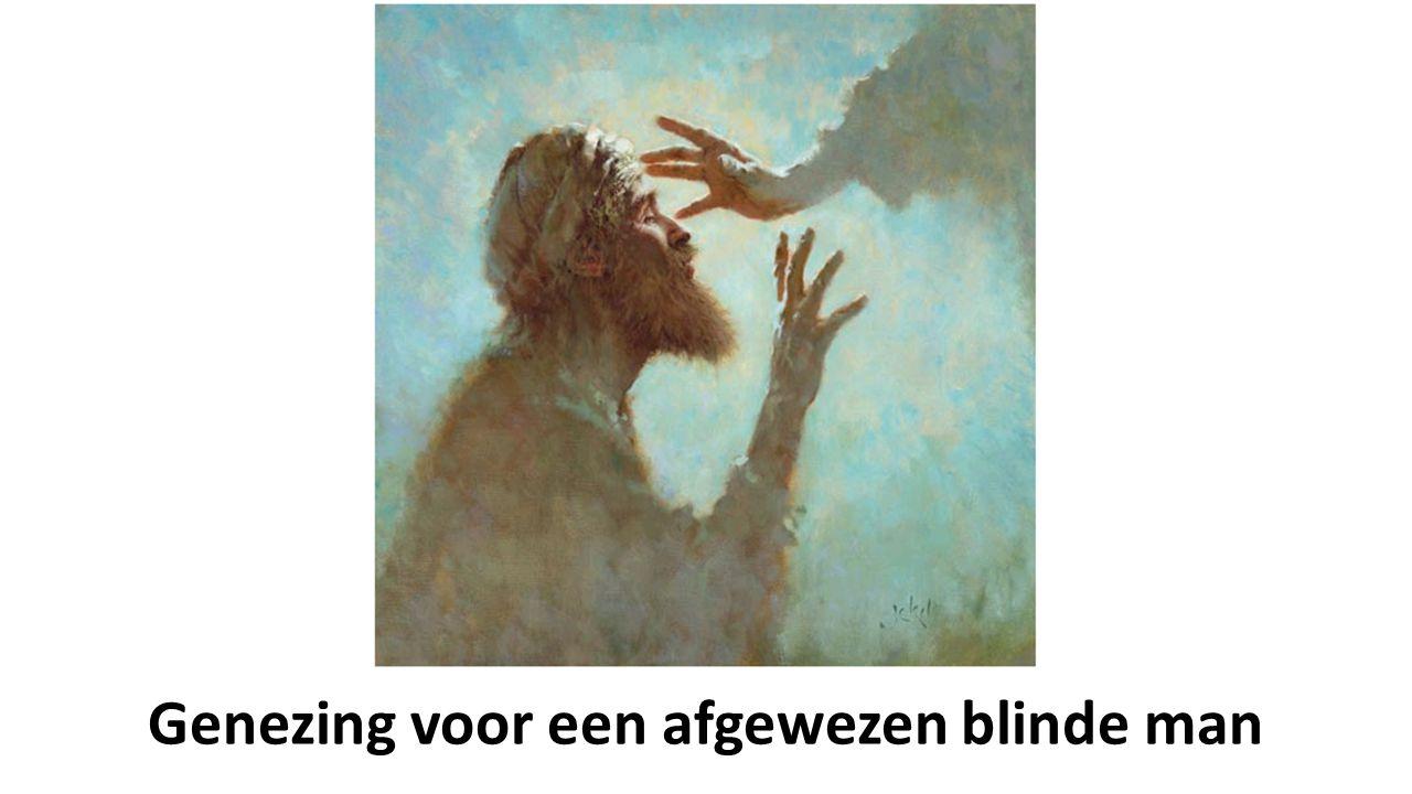 Genezing voor een afgewezen blinde man