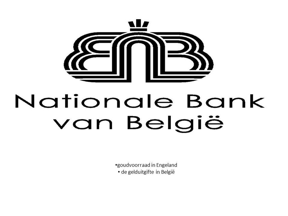 goudvoorraad in Engeland de gelduitgifte in België
