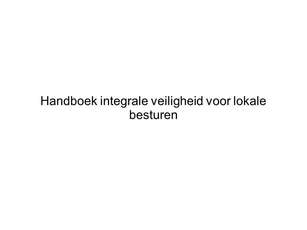 Handboek integrale veiligheid voor lokale besturen