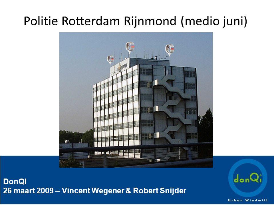 DonQI 26 maart 2009 – Vincent Wegener & Robert Snijder Politie Rotterdam Rijnmond (medio juni)