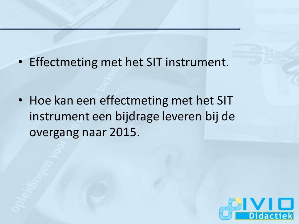 TOEKOMST Hoe kan een effectmeting met het SIT instrument een bijdrage leveren aan het beleid rondom educatie in de toekomst?