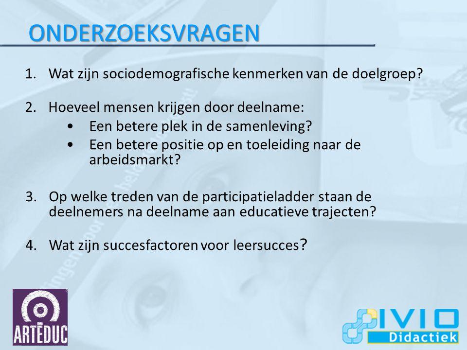 ONDERZOEKSVRAGEN 1.Wat zijn sociodemografische kenmerken van de doelgroep.