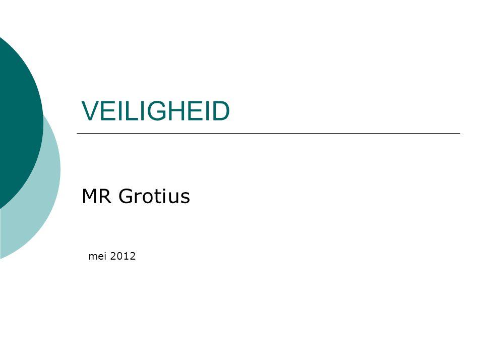 VEILIGHEID MR Grotius mei 2012