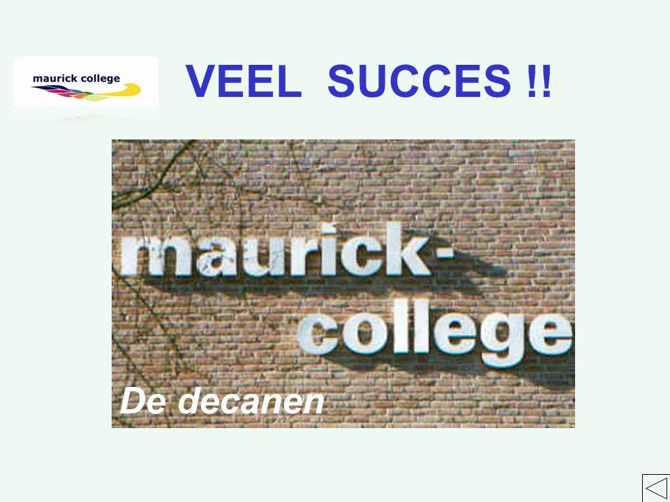 VEEL SUCCES !! De decanen