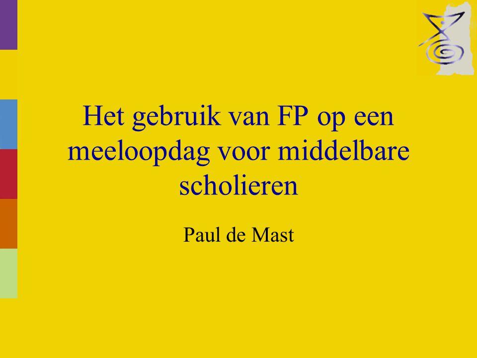 Het gebruik van FP op een meeloopdag voor middelbare scholieren Paul de Mast