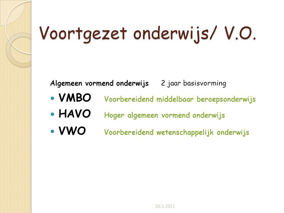Voortgezet onderwijs/ V.O.