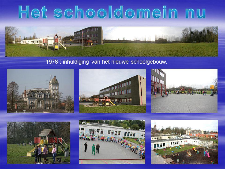 1978 : inhuldiging van het nieuwe schoolgebouw.