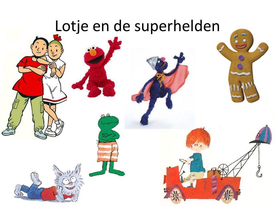 Lotje en de superhelden