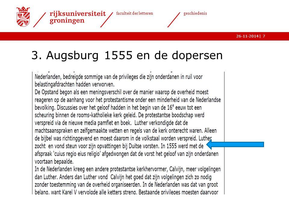 | faculteit der letteren geschiedenis 26-11-2014 3. Augsburg 1555 en de dopersen 7