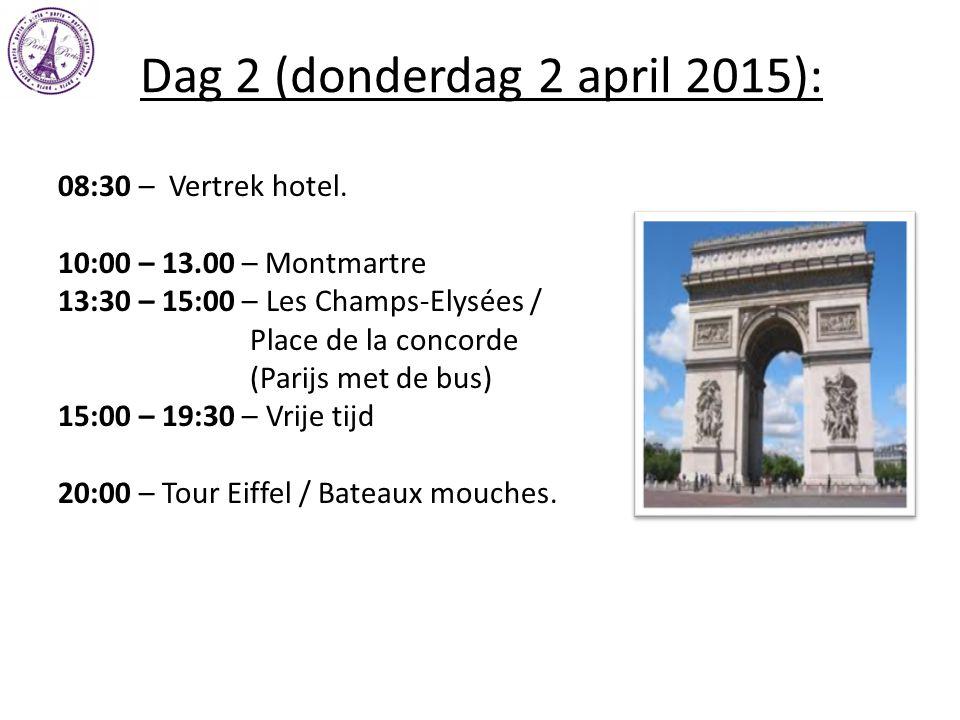 Dag 2 (donderdag 2 april 2015): 08:30 – Vertrek hotel. 10:00 – 13.00 – Montmartre 13:30 – 15:00 – Les Champs-Elysées / Place de la concorde (Parijs me