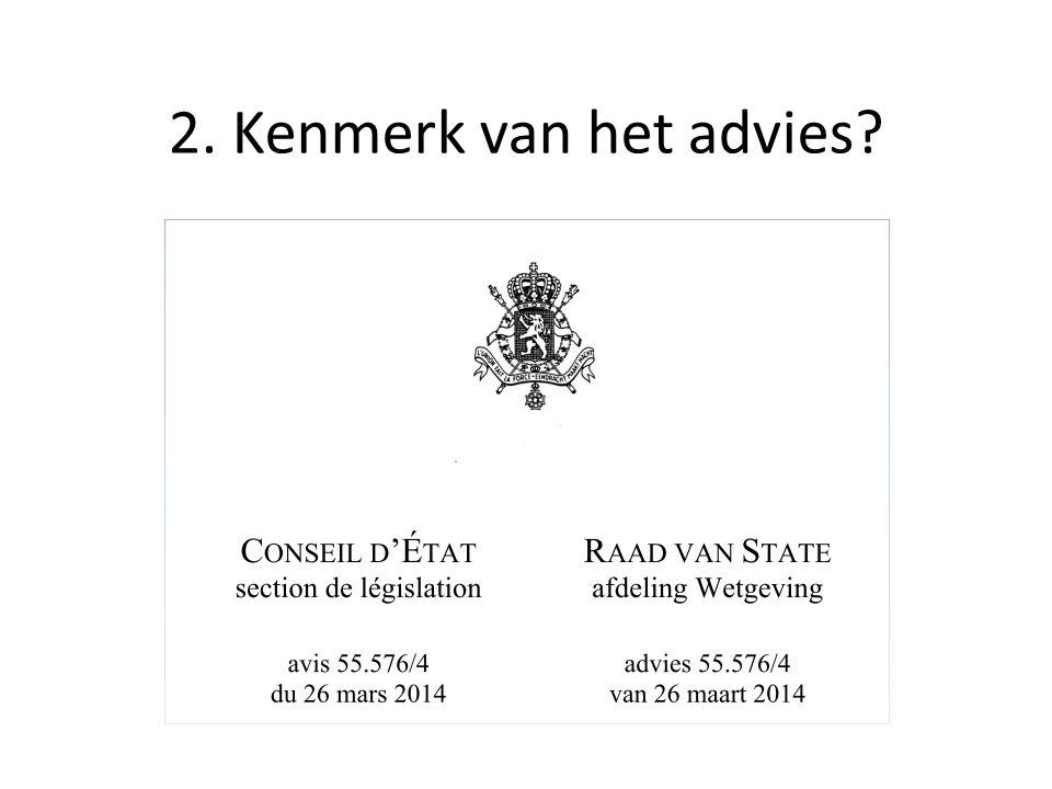 2. Kenmerk van het advies?