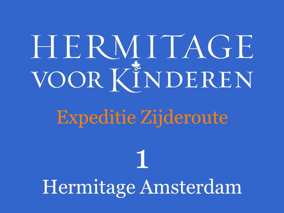 Expeditie Zijderoute 1 Hermitage Amsterdam