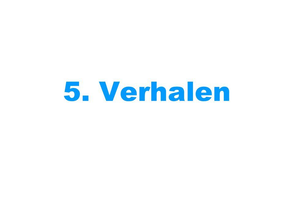 5. Verhalen