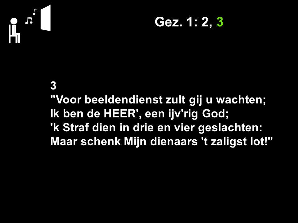 Gez. 1: 2, 3 3