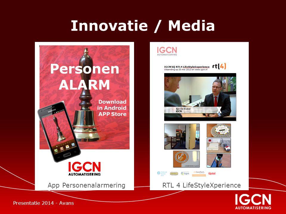 Innovatie / Media App Personenalarmering RTL 4 LifeStyleXperience Presentatie 2014 - Avans