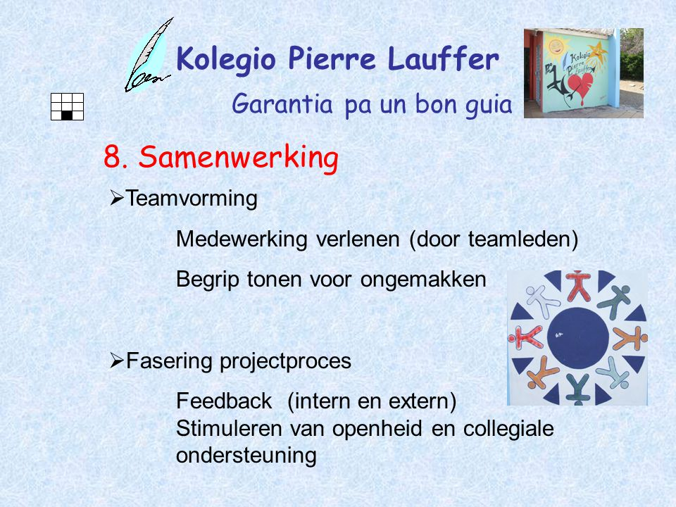 Kolegio Pierre Lauffer Garantia pa un bon guia 8.