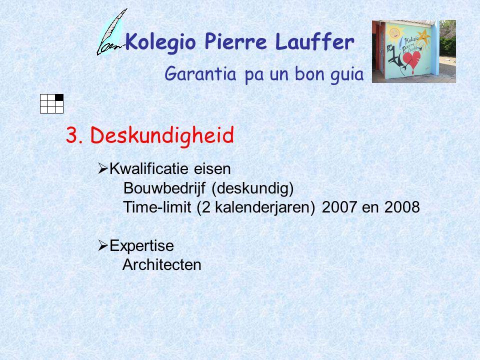 Kolegio Pierre Lauffer Garantia pa un bon guia 3.