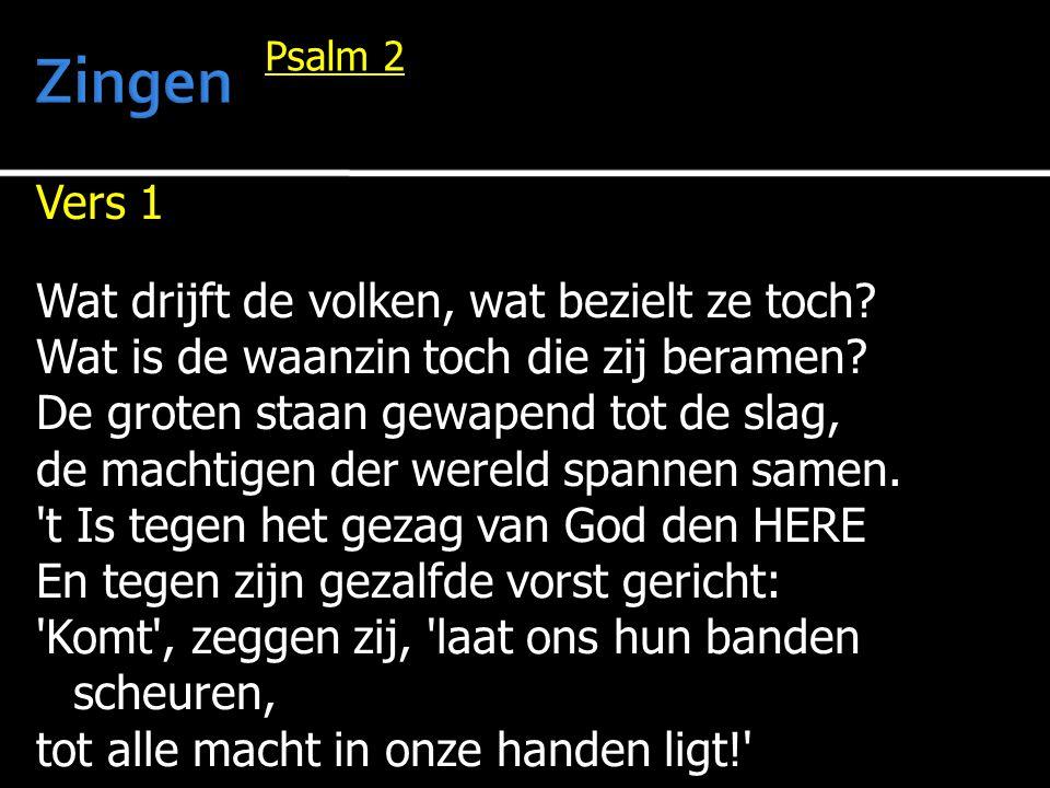 Vers 2 Die in de hemel is gezeten lacht, want Hij is God die eeuwig blijft regeren.